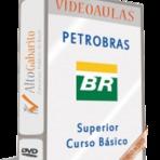 Curso Online Videoaulas Concurso PETROBRÁS - Nível Médio - Nível Superior