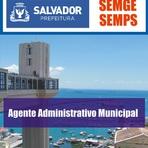 Concursos Públicos - Apostila Concurso Prefeitura de Salvador 2014 - Agente Administrativo Municipal