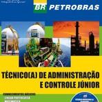 Apostila TÉCNICO(A) DE ADMINISTRAÇÃO E CONTROLE JÚNIOR - Concurso Petrobras 2014