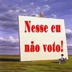 Política - Nesse Eu Não Voto!