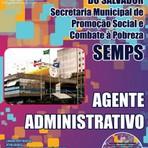 Apostila Concurso SEMPS Prefeitura de Salvador 2014 - Agente Administrativo