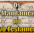 As Leis de Deus no Novo Testamento