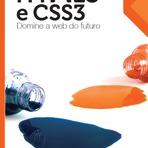 Internet - HTML5 e CSS3 Simplesmente a Web do Futuro