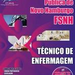 Concursos Públicos - APOSTILA FSNH TÉCNICO DE ENFERMAGEM 2014