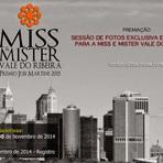 Arte & Cultura - INSCRIÇÕES PARA MISS E MISTER VALE DO RIBEIRA 2015 SE INICIAM EM OUTUBRO