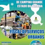 Apostila para o concurso da Prefeitura de Campina Grande PB Cargo - Fiscal de Serviços Urbanos