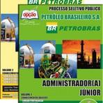 Concursos Públicos - Apostila Petrobras 2014 ADMINISTRADOR(A) JÚNIOR