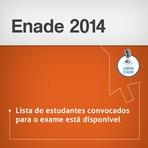 Enade 2014: Divulgada a lista de estudantes convocados