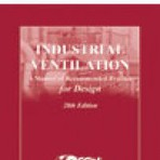 ACGIH Industrial Ventilation: A Manual of Recommended Practice for Design, 28th Edition / 2013 / ISBN: 978-1-607260-57-8