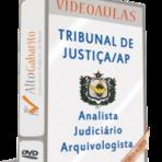 Apostila Concurso TJ-AP - Analista Judiciário Arquivologista - Inscrições abertas !