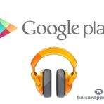 Google Play Music finalmente chega ao Brasil