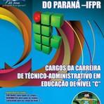 APOSTILA IFPR CARGOS DE NÍVEL C 2014