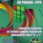 Apostila Concurso Instituto Federal do Paraná - Cargos de Nível D e E - IFPR 2014