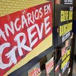 De olho nas contas: Bancários entram em greve por tempo indeterminado