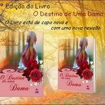 2ª Edição do Livro O DESTINO DE UMA DAMA já está à Venda