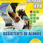 Apostila ASSISTENTE DE ALUNOS - Concurso Instituto Federal do Paraná (IFPR) 2014