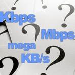 Teste de velocidade - O que é Kbps e Mbps?