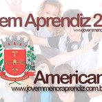 Vagas - JOVEM APRENDIZ AMERICANA SP 2014/2015- INSCRIÇÕES