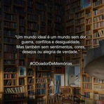 Cinema - Frase: O Doador de Memórias (The Giver).