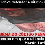 Violência - O Brasil Quer Reforma do Código Penal Já e Fim das Famigeradas Brechas da Lei!