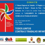 Convite - Tribunal Regional do Trabalho – 8ª Região e a Ordem dos Advogados do Brasil