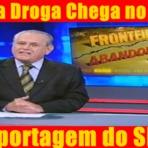 Violência - Como a Droga Chega no Brasil - Reportagem do SBT
