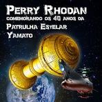Evento: Perry Rhodan nos 40 anos da Patrulha Estelar (Yamato)