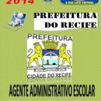 Apostila do Concurso Publico Prefeitura do Recife PE Agente Administrativo Escolar 2014
