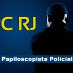 Polícia Civil RJ prorroga inscrições do concurso para Papiloscopista