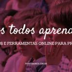 60 recursos e ferramentas online para professores