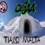 COJAA, Tiago Malta... E um Esquimó com Sarna