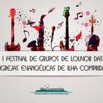 Religião - Estão abertas as inscrições para o I Festival de Louvor das Igrejas Evangélicas da Ilha  Comprida