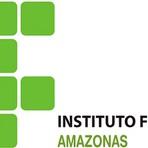Concurso Público IFAM Oferece 460 Vagas – Inscrições