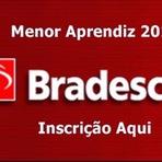 Vagas - Banco Bradesco Inscrição para Menor Aprendiz 2015