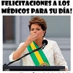 Dilma parabeniza médicos por seu dia.