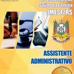 APOSTILA IMESF RS ASSISTENTE ADMINISTRATIVO 2014