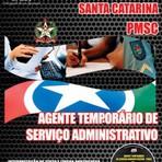 APOSTILA POLÍCIA MILITAR SC AGENTE TEMPORÁRIO DE SERVIÇO ADMINISTRATIVO 2014