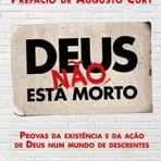 Livro Deus não Está Morto - Prefácio de Augusto Cury
