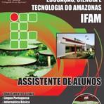 Apostila Concurso Instituto Federal de Educação, do Amazonas IFAM 2014 Auxiliar em Administração  Auxiliar de Biblioteca