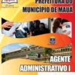 Concursos Públicos - [Apostila Digital] Prefeitura de Mauá 2014 - Agente Administrativo