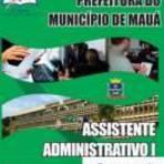 Concursos Públicos - [Apostila Digital] Prefeitura de Mauá 2014 - Assistente Administrativo