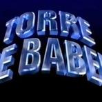 """Entretenimento - """"Torre de Babel"""": a polêmica novela de Silvio de Abreu"""