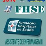 Apostila Concurso Publico FHS SE Assistente de Enfermagem II 2014