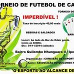 Arte & Cultura - 1º Torneio de Futebol de Campo do Quilombo Nhunguara II em Iporanga-SP