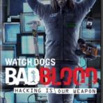 Downloads Legais - WATCH DOGS: BAD BLOOD – PC (BAIXE DE GRAÇA, SEM CADASTRAR CELULAR)