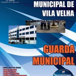 Concursos Públicos - Apostila Concurso de Vila Velha, 20114  para o cargo de Guarda Municipal