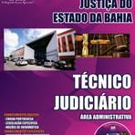Apostila Concurso TJ BAHIA 2014 - Técnico Judiciário Área Judiciária - Tribunal de Justiça do Estado da Bahia