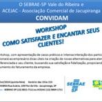 Outros - Workshop do Sebrae-SP orienta como empresas podem aperfeiçoar atendimento aos clientes