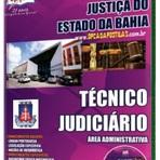 Concursos Públicos - Apostila Concurso TJ-BA 2014 - Técnico Judiciário: Área Administrativa