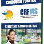 Concursos Públicos - Concurso CRF-MS 2014 (EDITAL) Assistente Administrativo